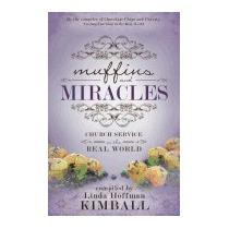Muffins And Miracles: Church Service, Linda Hoffman Kimball