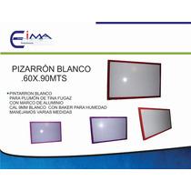 Pizarron Blanco .60x.90mts