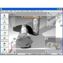 Software Para Ferreteria Ventas - Stock- Clientes - Control