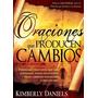 Oraciones Que Producen Cambios E-book Pdf Kimberly Daniels