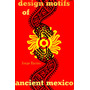 Libro: Design Motifs Of Ancient Mexico - Sellos Prehispanico