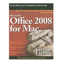 Microsoft Office 2008 For Mac Bible, Sherry Kinkoph Gunter