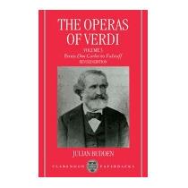Operas Of Verdi: Volume 3: From Don Carlos To, Julian Budden