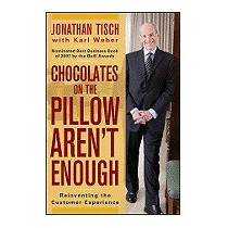 Chocolates On The Pillow Arent Enough:, Jonathan M Tisch