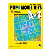 Pop & Movie Hits A To Z: Big Note Piano: 45 Fun, Carol Matz