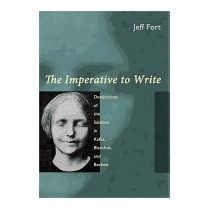Imperative To Write: Destitutions Of The Sublime, Jeff Fort
