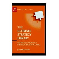 Ultimate Strategy Library: The 50 Most, John Middleton