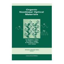 Organic Nonlinear Optical Materials, Raymond Bonnett