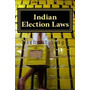 Indian Election Laws, Mr Nishant Singh