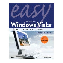 Easy Microsoft Windows Vista: See It Done., Shelley Ohara