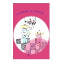 Power Babys Life Adventures: A Kids Teach, Julia Rose Chin