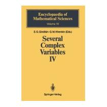 Several Complex Variables Iv: Algebraic, Semen G Gindikin