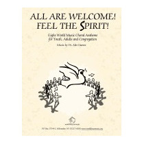 All Are Welcome! Feel The Spirit!: Eight World, Abe Caceres