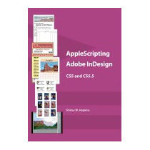 Applescripting Adobe Indesign Cs5 And, Shirley W Hopkins