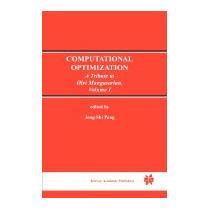 Computational Optimization: A Tribute To Olvi, Jong-shi Pang
