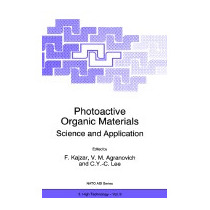 Photoactive Organic Materials: Science And, Kajzar