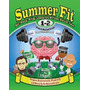 Summer Fit First To Second Grade: Prepare, Kelly Terrill
