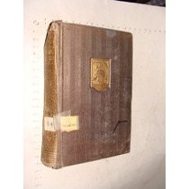 Libro Antiguo Flor De Liz, Emilio M Martinez Amador, 285 Pag