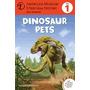 Dinosaur Pets: (level 1), Kathleen V Kudlinski