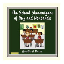 School Shenanigans Of Amy And Nontanda, Geraldine Pennels