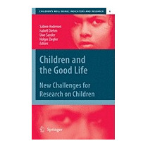 Children And The Good Life: New Challenges For, Andresen