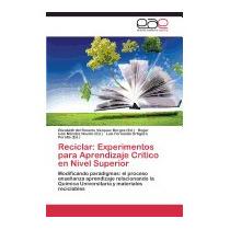 Reciclar: Experimentos Para, Vazquez Borges Elizabeth