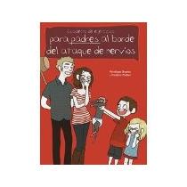 Libro Cuaderno Para Padres Al Borde De Un Ataque De Nervios