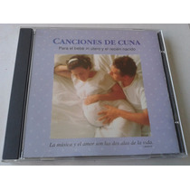 Canciones De Cuna Para El Bebe In Utero Y El Recien Nacid Cd