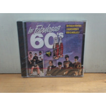 Los Fabulosos 60´s. Vol. 1. Varios. Cd.