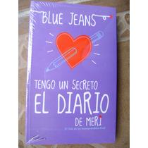 Tengo Un Secreto, El Diario De Meri. Blue Jeans. $289