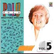 Polo Polo Solo Para Adultos Vol 5 Cd Usado 2002 México Raro