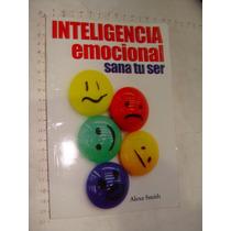 Libro Inteligencia Emocional, Sana Tu Ser, Alexa Smith, Año
