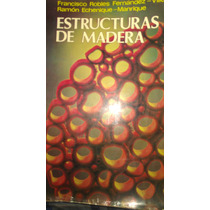 Estructuras De Madera, Francisco Robles