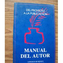 Manual Del Autor-del Proyecto A La Publicación-ed-alhambra