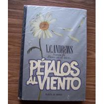 Pétalos Al Viento-p.dura-vc.andrews(aut.flores En Ático)-p&j
