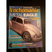 Vochomania Metal Eagle ¡super Vocho Equipado!