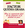 Libro: Factor Quema Grasa - Pdf