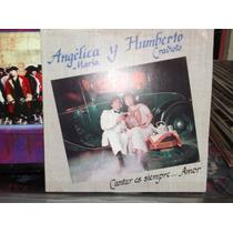 Angelica Maria Y Humberto Cravioto Lp