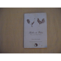 Octavio Pérez Angosto, Gallos De Pelea, Dimas Ediciones,