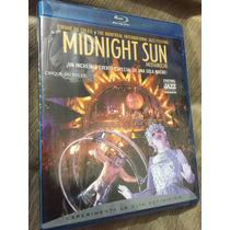 Midnight Sun Cirque Du Soleil Jazz Festival Montreal Bluray