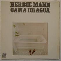 Herbie Mann / Cama De Agua 1 Disco Lp Vinilo