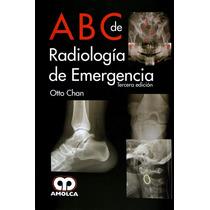 Chan Abc De Radiología Emergencia Amolca !nuevos!