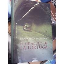 El Oráculo De La Tortuga Francisco Balbuena Pasta Dura