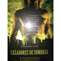 Cazadores De Sombras 2 Ciudad Ceniza