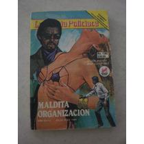La Novela Policiaca - Maldita Organización