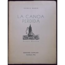 La Canoa Perdida - Ramón Rubín
