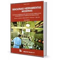 Libro: Máquinas Y Herramientas Modernas - Mario Rossi - Pdf