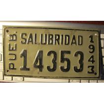 Antigua Placa De Salubridad 1943 Puebla, Mexico # 14353