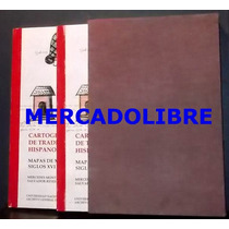 Cartografia De Tradicion Hispanoindigena 2 Vol Codices 2003