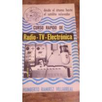 Libro Curso Rapido De Radio - Tv - Electrónica , Año 1970